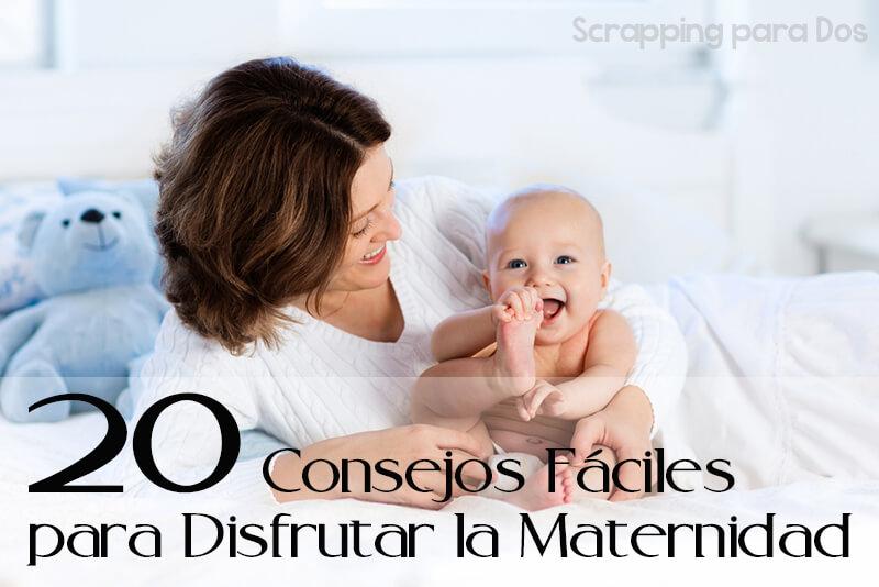 consejos para disfrutar la maternidad