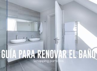 guía para renovar el baño