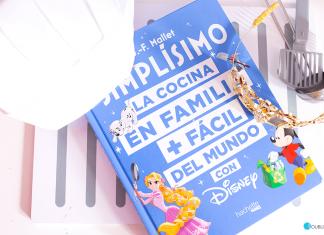 Libro de recetas Disney: La cocina en familia más fácil del mundo con Disney