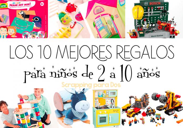 Los 10 mejores regalos para niños de 2 a 10 años