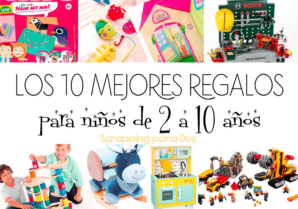 Regalos Para Bebe Un Ano.Los 10 Mejores Regalos Para Ninos De 2 A 10 Anos